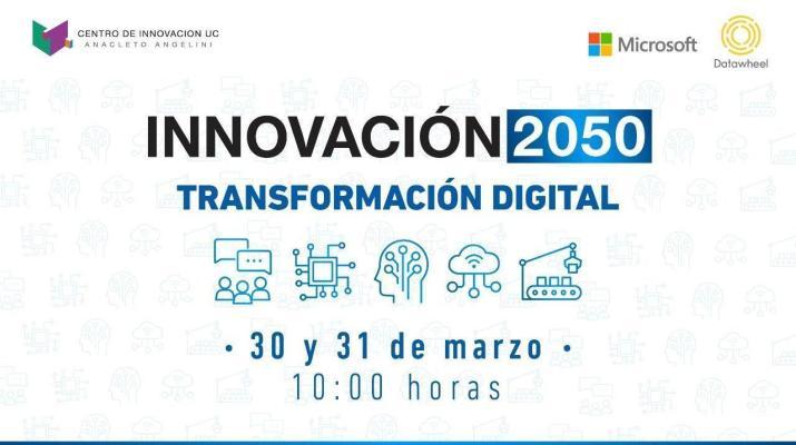 Día 2- INNOVACIÓN 2050: Transformación Digital