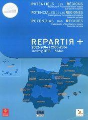 Potencialidades de las Regiones. Investigación y Tecnología en el espacio Sudoeste europeo