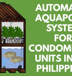 innovatefpga apj ap107 automated aquaponic systems for condominiums in the philippines [ 1280 x 720 Pixel ]