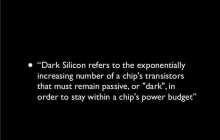 Shedding light on the era of Dark silicon
