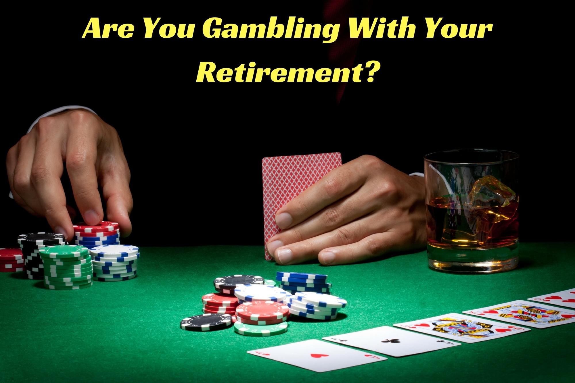 definition retire gambling