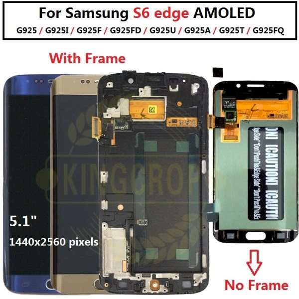 5 1For Samsung Galaxy S6 Edge LCD G925 G925F SM G925F Display Touch Screen Digitizer Assembly 5.1For Samsung Galaxy S6 Edge LCD G925 G925F SM-G925F Display Touch Screen Digitizer Assembly with frame For SAMSUNG S6 Edge LCD