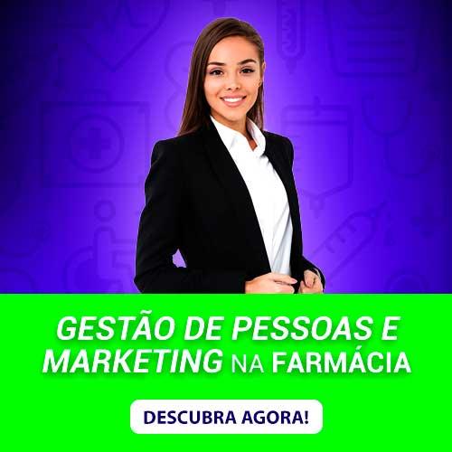 Gestão de Pessoas e Marketing na Farmácia