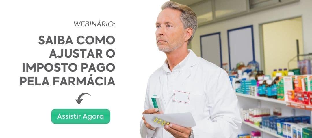 Webinário - Como ajustar o imposto da farmácia