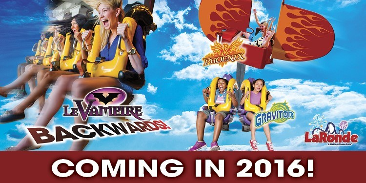 La Ronde-Adrenaline and Adventure at La Ronde in 2016!