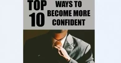 Top 10 ways to become more confident