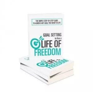 goal setting life of freedom
