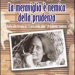 Fausta Genziana Le Piane presenta La meraviglia è nemica della prudenza