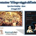 Presentazione Il lungo viaggio dell'anima di Cinzia Rinaldi, 12 maggio 2017, Open Door Bookshop di Roma