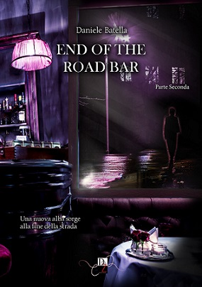 Seconda Parte-End of The Road Bar