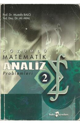 Mustafa Balcı - Çözümlü Matematik Analiz Problemleri 2 PDF 1 | matemetik analiz problemleri 2 cozumlu ikinci el 1