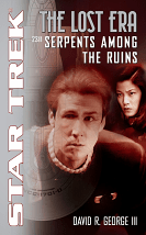 Star Trek The Lost Era: Serpents Among the Ruins - David R. George III