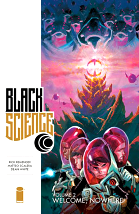 Black Science, Volume 2: Welcome, Nowhere - Rick Remender, Matteo Scalera & Dean White