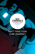 Sex Criminals, Volume 2: Two Worlds, One Cop - Matt Fraction & Chip Zdarsky