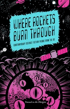 Where Rockets Burn Through - Russell Jones (ed.)