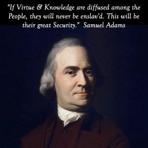 Samuel Adams - Virtue and Knowledge