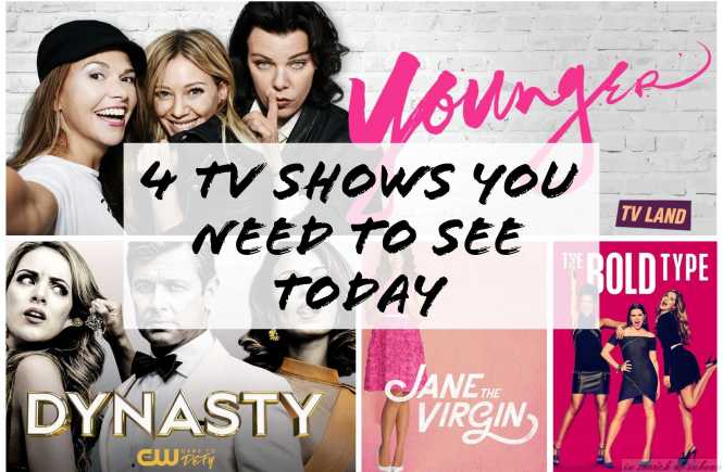 tv shows, cw, cbs, tvland, tvseries, 4 tv shows you need to see today, 2018, top tv shows 2018