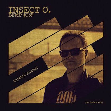 Balance FM Podcast #239 by Insect O