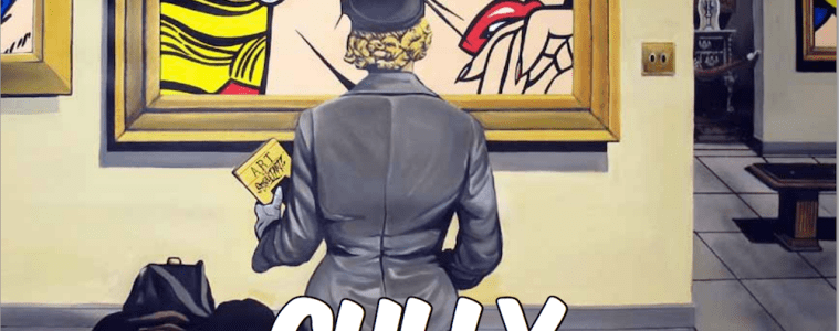 The Opera Gallery Presents: Gully