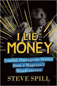 Inside Magic Image of I Lie for Money Cover