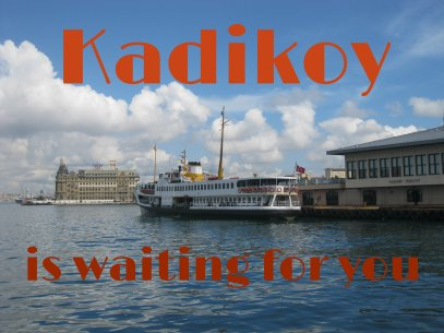 Come discover the delights of Kadikoy!