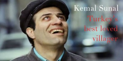 Kemal Sunal - Turkey's favourite clown