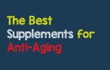 The Best Supplements for Anti-Aging