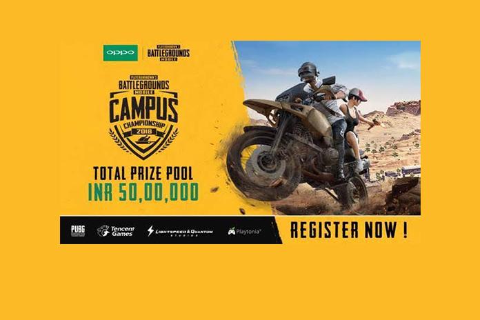 PUBG MOBILE Campus Championship 2018,PUBG MOBILE Campus Championship,oppo sponsorship,pubg prize money 50 Lakh,pubg mobile