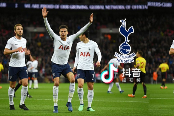 Tottenham Hotspur douyin,Premier League club to sign streaming deal,Tottenham Hotspur,premier league club,Douyin Chinese music video platform and social network