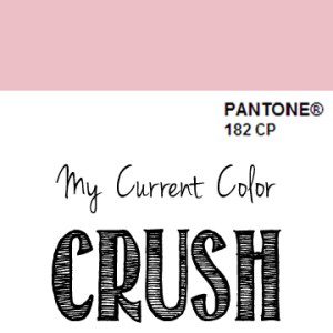 My Current Color Crush – Rose