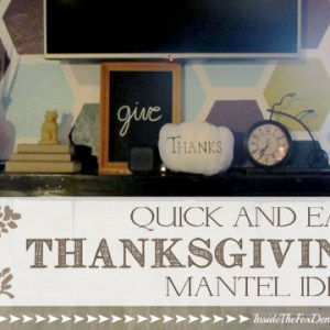 Quick and Easy Thanksgiving Mantel Ideas