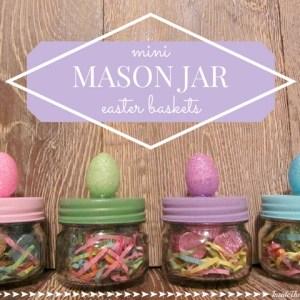 Mini Mason Jar Easter Baskets