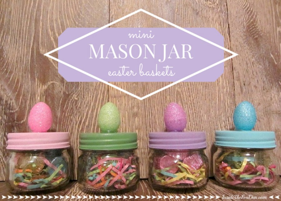 Mini Mason Jar Easter Baskets | Inside the Fox Den