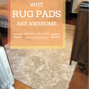 Why Rug Pads Are Awesome