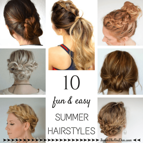 10 Summer Hairstyles Inside The Fox Den