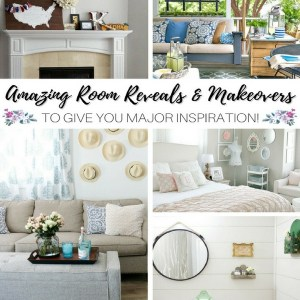 Amazing Room Reveals & Makeovers