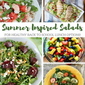 Summer Inspired Salads for Back to School Lunches