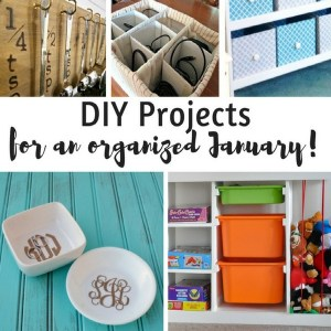 DIY Projects for an Organized January