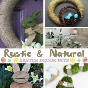 Rustic & Natural Easter Decor DIYs