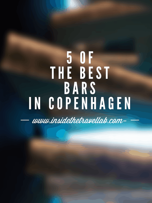 5 of the best bars in Copenhagen from @insidetravellab