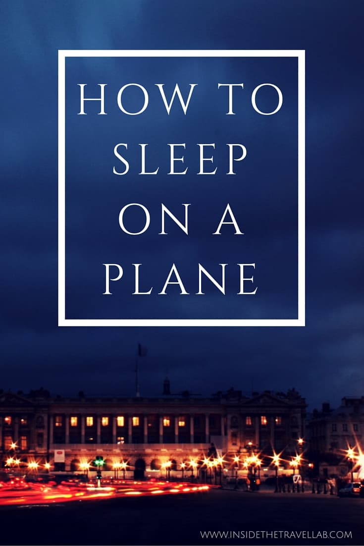 How To Sleep On A Plane Handy Travel Tips And Tricks From @insidetravellab  How To