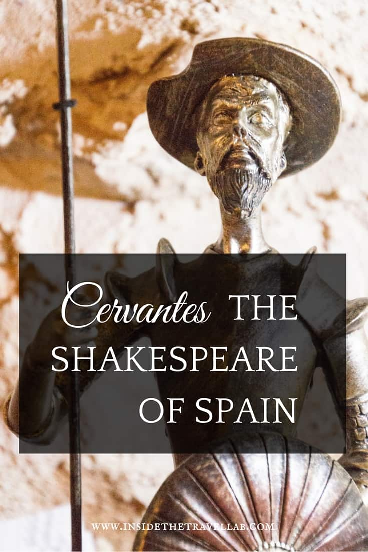 Cervantes the Shakespeare of Spain - a post that talks about the things you can do to retrace the literature of Don Quixote in Spain via @insidetravellab