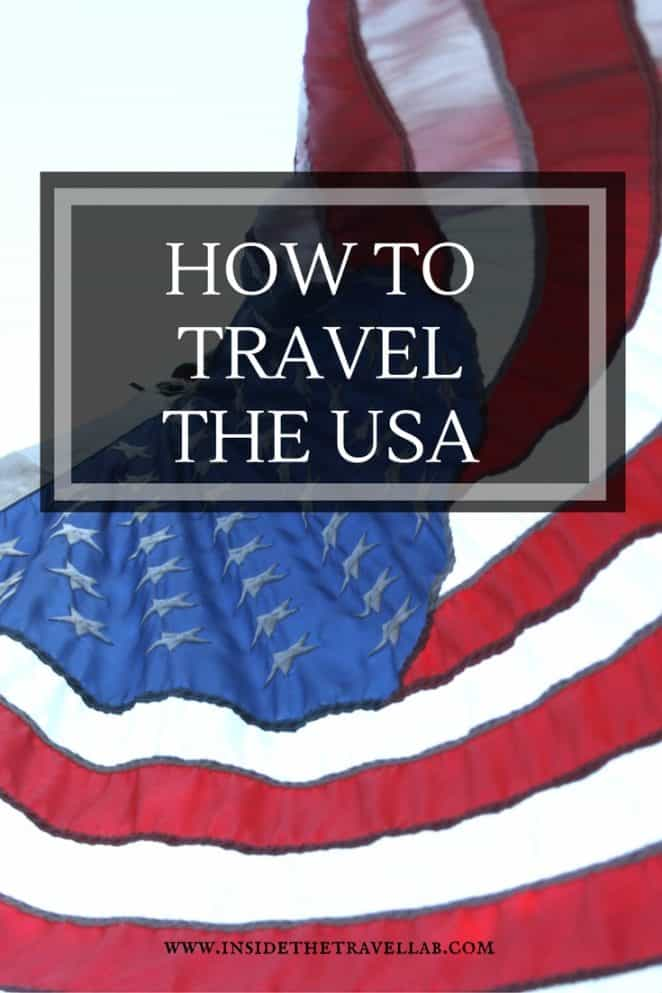 How to travel the USA via @insidetravellab
