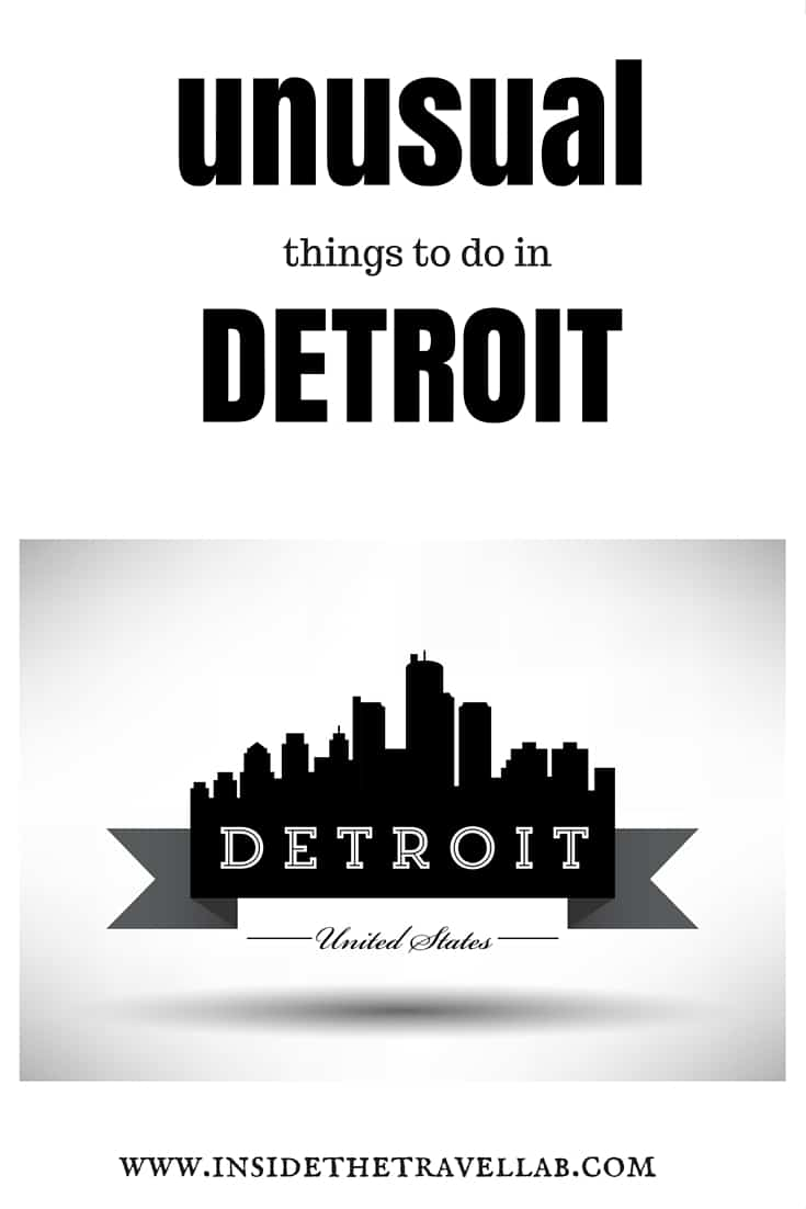Unusual things to do in Detroit via @insidetravellab