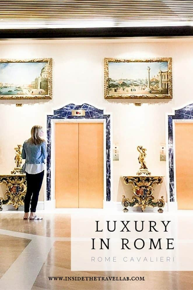 Luxury in Rome at the Rome Cavalieri