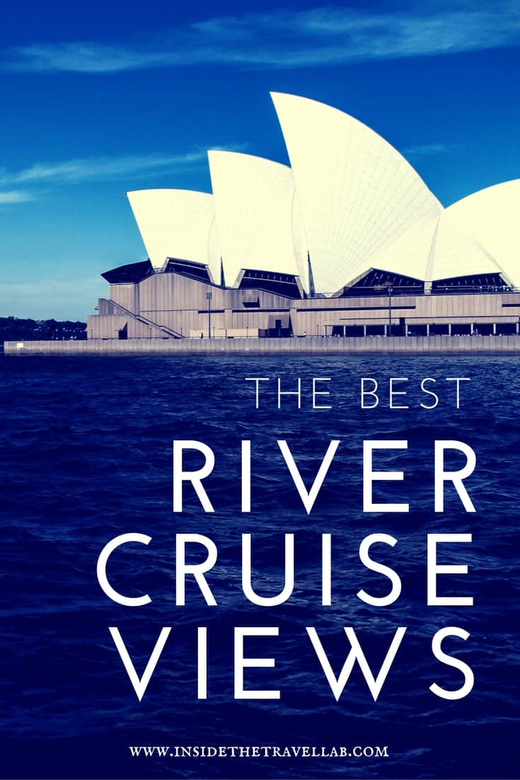 Explore 7 of the best river cruise views around the world - via @inisdetravellab