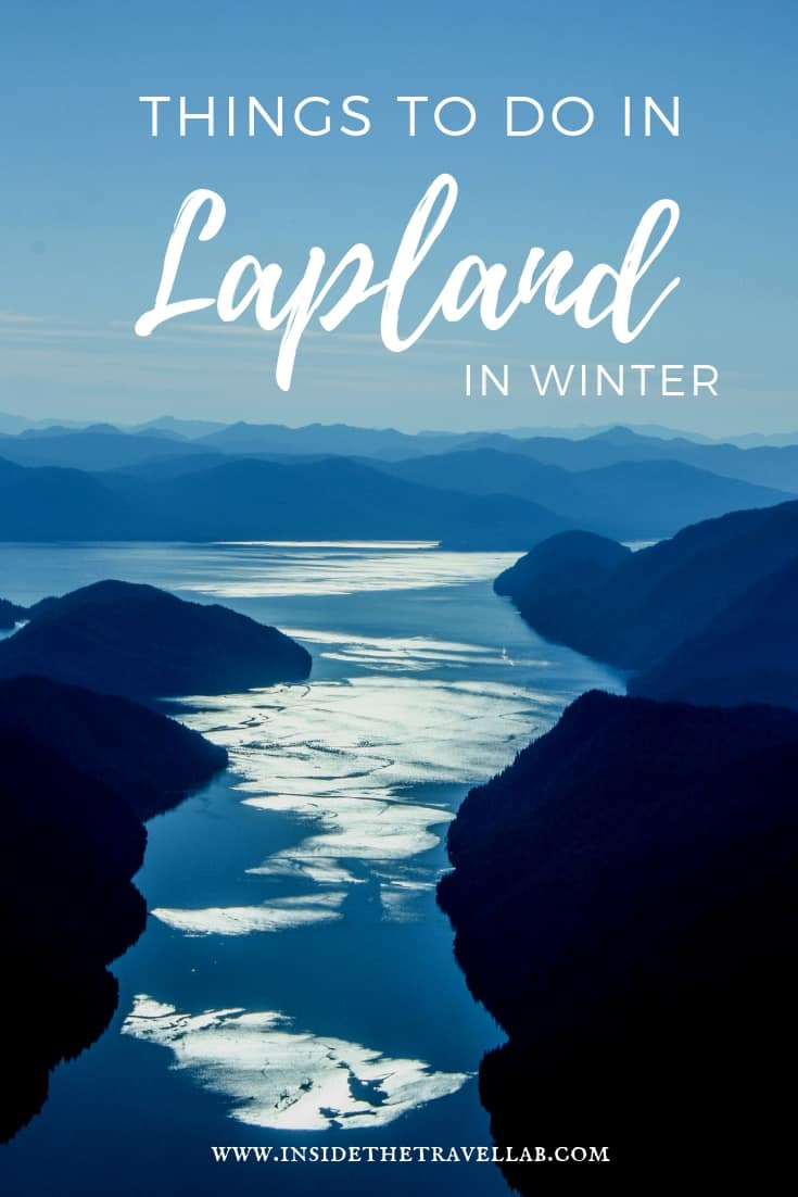 A wonderful collection of things to do in Lapland in the winter from husky sledding to sleeping in an ice hotel, understanding Sami culture, searching for the northern lights, reindeer, ice fishing and much more. Bookmark to help you plan your trip to Lapland and enjoy these travel ideas. #Lapland #travelideas