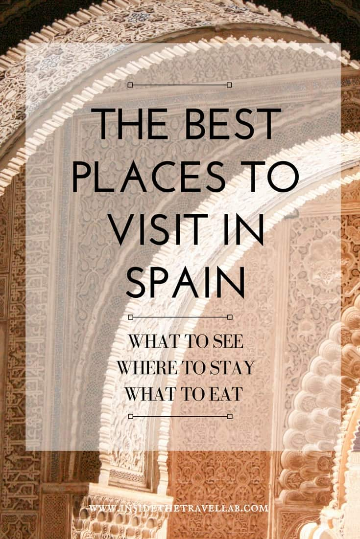 The best places to visit in Spain - what to see, where to stay, what to eat and more via @insidetravellab