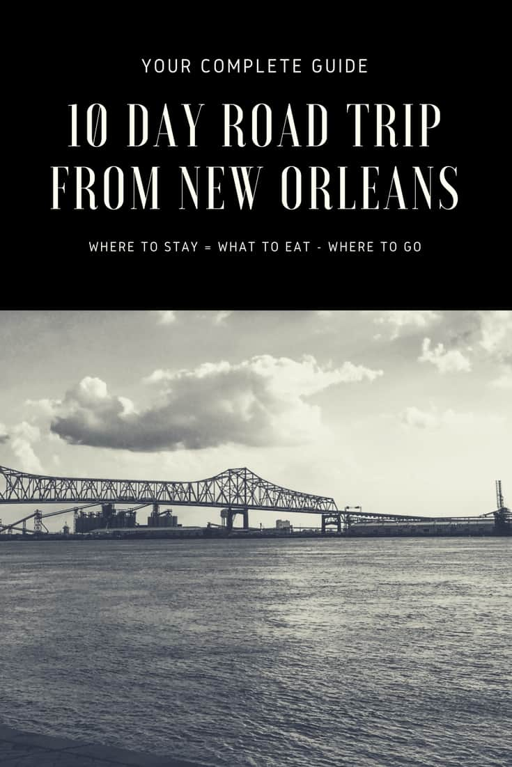 10 day Nwe Orleans Road Trip Itinerary via @insidetravellab