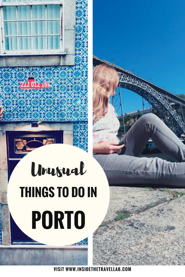 Finding unusual things to do in Porto